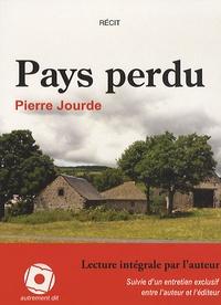 Pierre Jourde - Pays perdu - CD MP3.