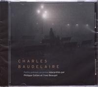 Charles Baudelaire - Petits poèmes en prose. 1 CD audio