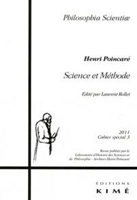 Laurent Rollet - Philosophia Scientiae Cahier spécial 3/201 : Science et Méthode, Henri Poincaré.