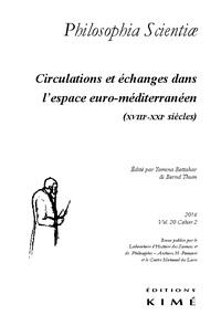 Yamina Bettahar et Bernd Thum - Philosophia Scientiae Volume 20 N° 2/2016 : Circulations et échanges dans l'espace euro-méditerranéen (XVIIIe-XXIe siècles).