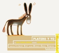 Juan Ramón Jiménez et Miguel Angel Romero - Platero y yo. 2 CD audio