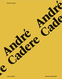 Sylvère Lotringer et Hervé Bize - Pleased to meet you N° 6, décembre 2018 : André Cadere.