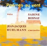 Sabine Rosnay - Poèmes au vent. 1 CD audio