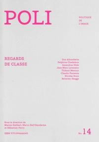 Marion Dalibert et Marco Dell'Omodarme - POLI N° 14 : Regards de classe.