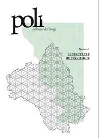 Maxime Cervulle - POLI N° 3 : Le spectacle de l'écologie.