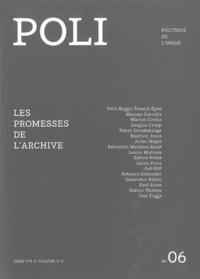 Maxime Cervulle et Sébastien Martinez Barat - POLI N° 6 : Les promesses de l'archive.