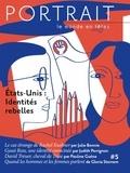 Rachèle Bevilacqua - Portrait N° 5, automne 2018 : Etats-Unis : identités rebelles.