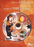 Rose-Claire Labalestra - Quand la Terre était jeune. 1 CD audio
