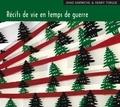Jihad Darwiche et Henry Torgue - Récits de vie en temps de guerre. 1 CD audio