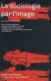 Daniel Vander Gucht - Revue de l'Institut de sociologie 2010-2011 : La sociologie par l'image.