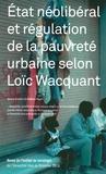 Mathieu Hilgers - Revue de l'Institut de sociologie 2013 : Etat néolibéral et régulation de la pauvreté urbaine selon Loïc Wacquant.