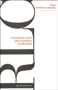 Isabelle Nières-Chevrel et Hans-Heino Ewers - Revue de littérature comparée N° 304, 4/2002 : L'invention du roman pour la jeunesse au XIXe siècle.