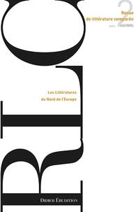 Véronique Gély et Pierre Brunel - Revue de littérature comparée N° 354, 2/2015 : Les Littératures du Nord de l'Europe.
