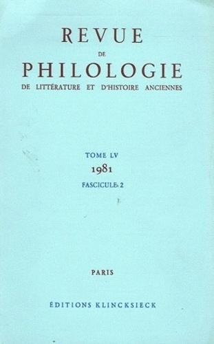 René Braun - Revue de philologie, de littérature et d'histoire anciennes N° 55 fascicule 2/19 : .
