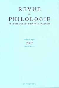 Revue de philologie, de littérature et dhistoire anciennes N° 76 fascicule 2/20.pdf