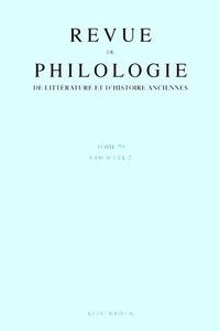 Revue de philologie, de littérature et dhistoire anciennes N° 79 fascicule 2/20.pdf