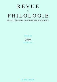 Klincksieck - Revue de philologie, de littérature et d'histoire anciennes N° 80 fascicule 1/20 : .