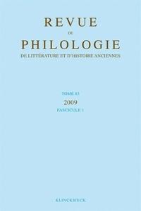 Revue de philologie, de littérature et dhistoire anciennes N° 83 fascicule 1/20.pdf