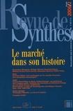 Dominique Margairaz et Philippe Minard - Revue de synthèse N° 127/2006 : Le marché dans son histoire.