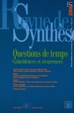 Pascale Gillot et Sarah Carvallo - Revue de synthèse N° 127/2006 : Questions de temps - Coïncidences et récurrences.