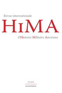 Klincksieck - Revue internationale d'histoire militaire ancienne N° 5/2017 : .