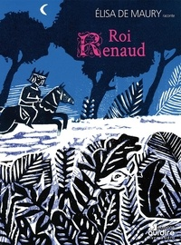 Elisa de Maury - Roi Renaud. 1 CD audio