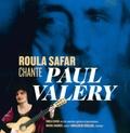 Paul Valéry et Roula Safar - Roula Safar chante Paul Valéry. 1 CD audio