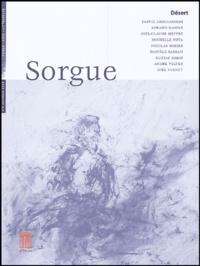 Joël Vernet et Joël-Claude Meffre - Sorgue N° 5 Automne 2004 : Désert.