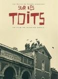 Nicolas Drolc - Sur les toits. 1 DVD