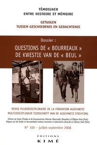 """Philippe Mesnard et Yannis Thanassekos - Témoigner entre histoire et mémoire N° 100 : Questions de """"bourreaux""""."""