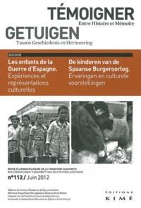 Philippe Mesnard - Témoigner entre histoire et mémoire N° 112, juin 2012 : Les enfants de la Guerre d'Espagne.