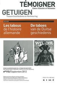 Philippe Mesnard - Témoigner entre histoire et mémoire N° 113, Septembre 20 : Les tabous de l'histoire allemande.