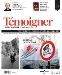 Henri Goldberg - Témoigner entre histoire et mémoire N° 118, septembre 20 : Au nom des victimes.