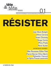 Anna Guilló - Tête-à-tête N° 1, Printemps 2011 : Résister.