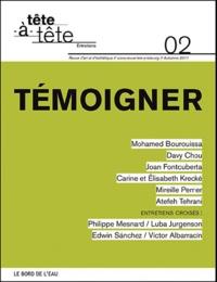 Anna Guilló - Tête-à-tête N° 2, Automne 2011 : Témoigner.