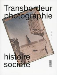 Olivier Lugon et Christian Joschke - Transbordeur N° 1/2017 : Musées de photographie documentaire.
