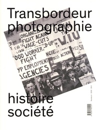 Christian Joschke - Transbordeur N° 4 : Photographie ouvrière.