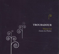 Thierry Col - Troubadour. 1 CD audio