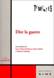 Nicole Gabriel et  Collectif - Tumultes N° 13, novembre 1999 : Dire la guerre.