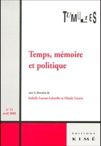 Isabelle Lacoue-Labarthe et  Collectif - Tumultes N° 14, Avril 2000 : Temps, mémoire et politique.
