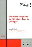 Mireille Gueissaz et  Collectif - Tumultes N° 16, Avril 2001 : Les musées des guerres du XXe siècle, lieux du politique ?.