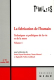 Sonia Dayan-Herzbrun et Numa Murard - Tumultes N° 25, octobre 2005 : La fabrication de l'humain - Techniques et politiques de la vie et de la mort Tome 1.