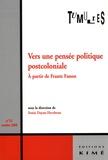 Sonia Dayan-Herzbrun - Tumultes N° 31, Octobre 2008 : Vers une pensée politique postcoloniale - A partir de Frantz Fanon.