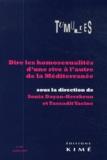 Sonia Dayan-Herzbrun et Tassadit Yacine - Tumultes N° 41, Octobre 2013 : Dire les homosexualités d'une rive à l'autre de la Méditerranée.
