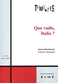 Federico Tarragoni - Tumultes N° 53, octobre 2019 : Quo vadis, Italia ?.