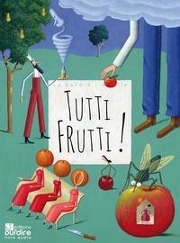 Oui'Dire Editions - Tutti Frutti !. 1 CD audio