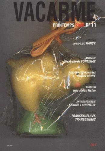 Stany Grelet et  Collectif - Vacarme N° 11 Printemps 2000 : .