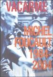 Mathieu Potte-Bonneville - Vacarme N° 29, Automne 2004 : Michel Foucault (1984-2004).