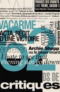 Joseph Confavreux et Caroline Izambert - Vacarme N° 62, Hiver 2012-20 : .