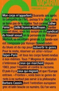 Xavier de La Porte et Thibault Henneton - Vacarme N° 67, printemps 201 : .